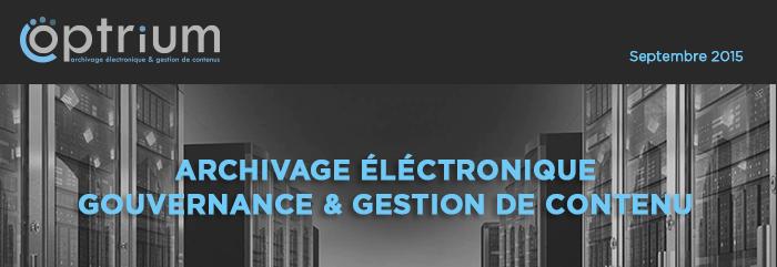 Optrium - archivage electronique grouvernance et gestion de contenu